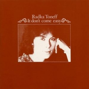 Radka Toneff - It Don't Come Easy (1979)