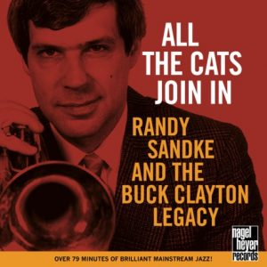 Randy Sandke And The Buck Clayton Legacy - All The Cats Join In (1994)