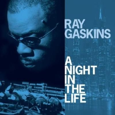 Ray Gaskins - A Night In The Life (2009)