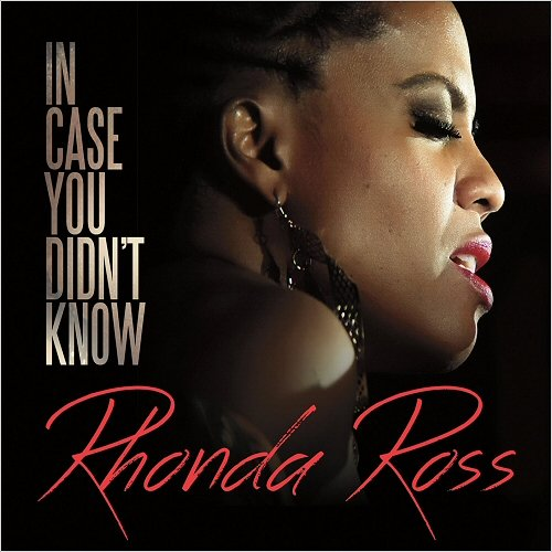Rhonda Ross - In Case You Didn't Know (2016)
