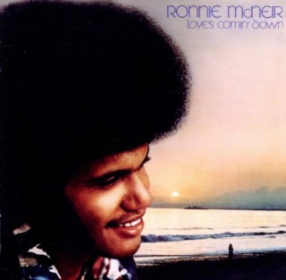 Ronnie McNeir - Love's Comin' Down (1976)