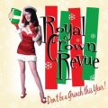 Royal Crown Revue - Don't Be A Grinch This Year (2010)