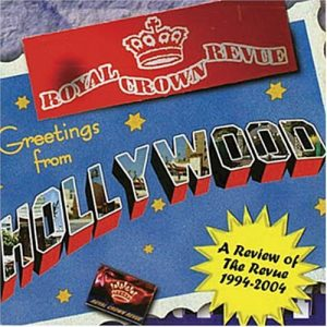 Royal Crown Revue - Greetings from Hollywood (2004)