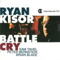 Ryan Kisor - Battle Cry (1997)