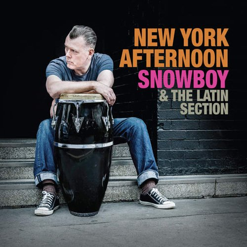 Snowboy & The Latin Section - New York Afternoon (2016)