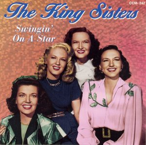 The King Sisters - Swingin' On A Star (2001)