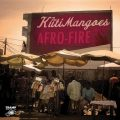 The KutiMangoes - Afro-Fire (2014)