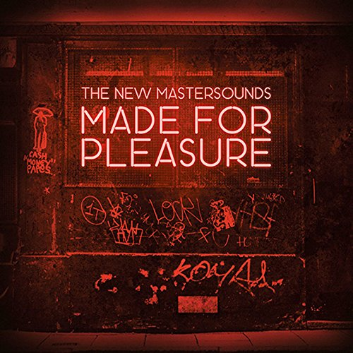 The New Mastersounds - Made for Pleasure (2015)