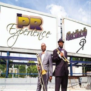 The PR Experience - #Thatswhatsup (2016)