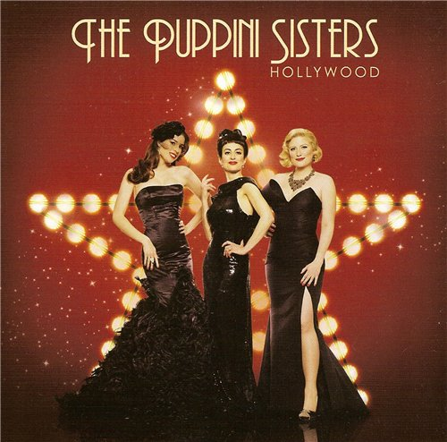 The Puppini Sisters - Hollywood (2011)