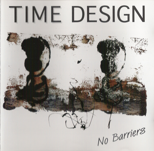 Time Design - No Barriers (1993)