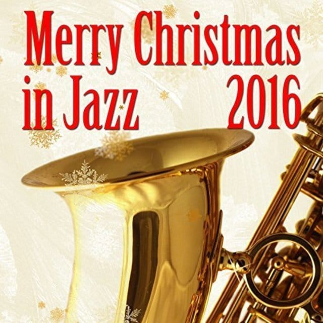 VA - Merry Christmas 2016 In Jazz (2016)