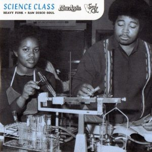 VA - Science Class: Heavy Funk + Raw Disco Soul (2007)
