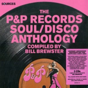 VA - The P&P Records Soul & Disco Anthology (2015)