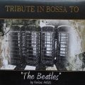 VA - Tribute in Bossa to The Beatles (2010)