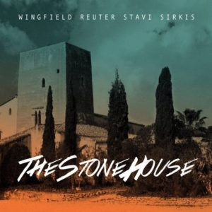 Wingfield, Reuter, Stavi, Sirkis - The Stone House (2017)