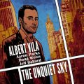 Albert Vila - The Unquiet Sky (2016)