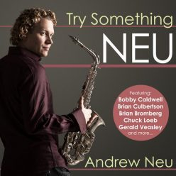 Andrew Neu - Try Something Neu (2009)