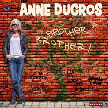 Anne Ducros - Brother? Brother! (2017)