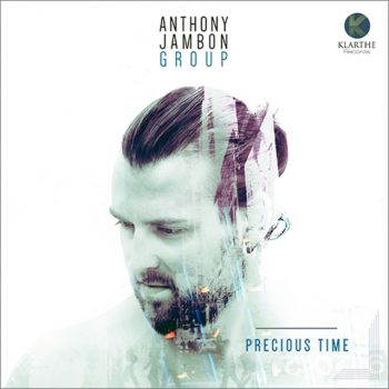 Anthony Jambon Group - Precious Time (2017)
