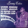 Benny Waters - Night Session In Swing And Dixieland (1968)