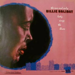 Billie Holiday - The One and Only Lady Sings the Blues: Collector's Edition (1968)