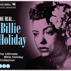 Billie Holiday - The Real... Billie Holiday (2011)