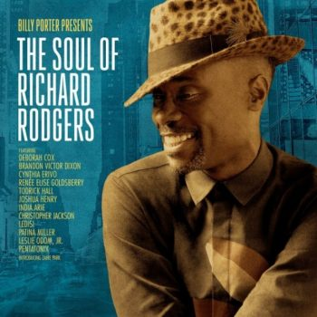 Billy Porter - Billy Porter Presents: The Soul Of Richard Rodgers (2017)