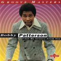 Bobby Patterson - I Get My Groove From You (1996)
