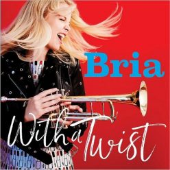 Bria Skonberg - With A Twist (2017)