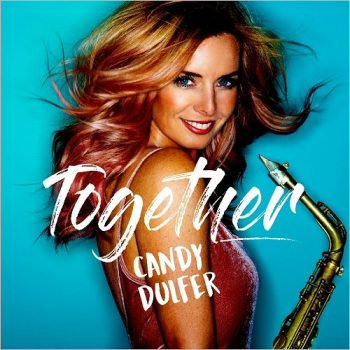Candy Dulfer - Together (2017)