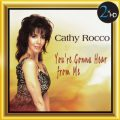 Cathy Rocco - You're Gonna Hear From Me (2008)