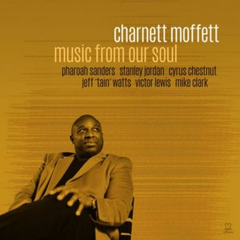 Charnett Moffett - Music from Our Soul (2017)