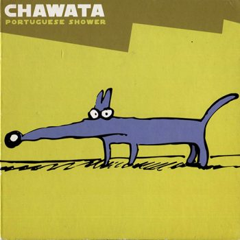Chawata - Portuguese Shower (2003)
