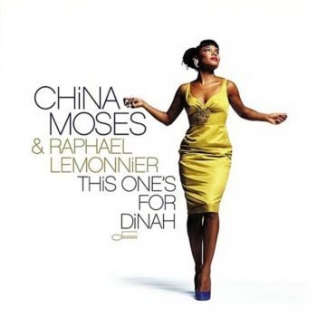 China Moses & Raphael Lemonnier - This One's For Dinah (2009)