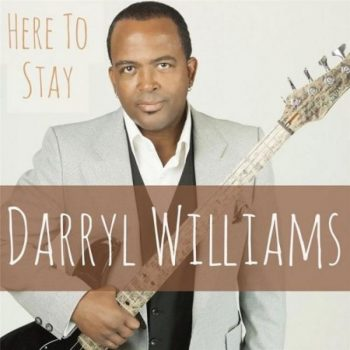Darryl Williams - Here to Stay (2017)