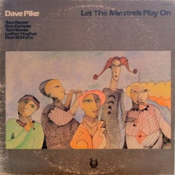 Dave Pike - Let The Minstrels Play On (1978)