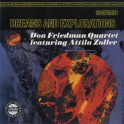 Don Friedman Quartet - Dreams And Explorations (1964/1998)