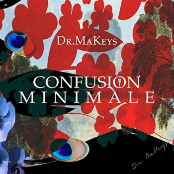 Dr. MaKeys - Confusion Minimale (2017)