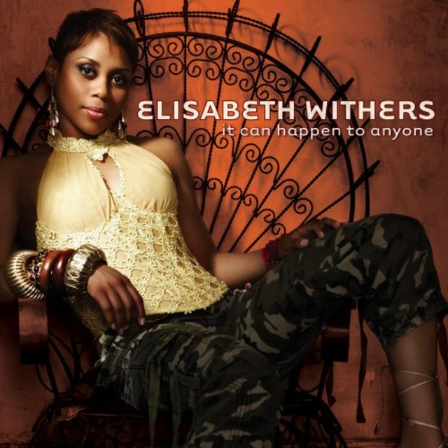 Elisabeth Withers - It Can Happen To Anyone (2007)