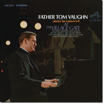 Father Tom Vaughn - Jazz In Concert At The Village Gate (1966/2016)