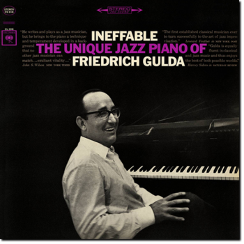 Friedrich Gulda - Ineffable: The Unique Jazz Piano Of Friedrich Gulda (1965/2015)