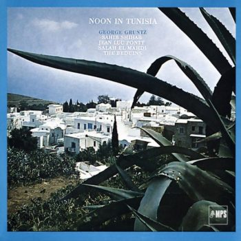 George Gruntz - Noon In Tunisia (1967/2016)