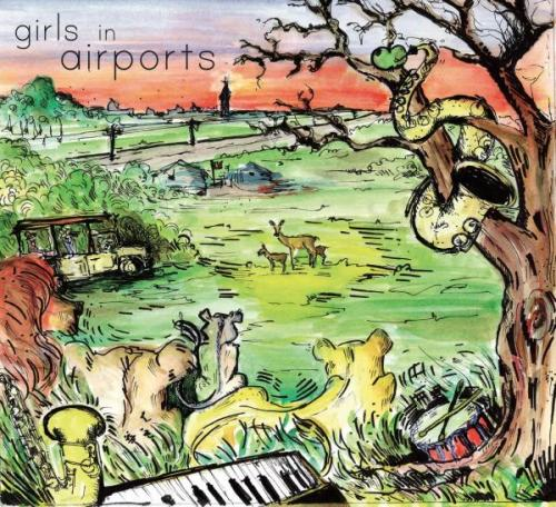 Girls in Airports - Girls in Airports (2010)