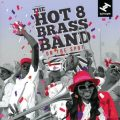 Hot 8 Brass Band - On the Spot (2017)
