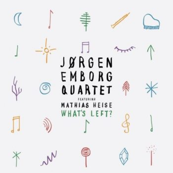 Jørgen Emborg Quartet - What's Left? (2017)