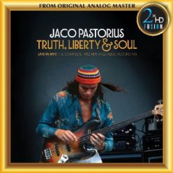 Jaco Pastorius - Truth, Liberty & Soul (2017)