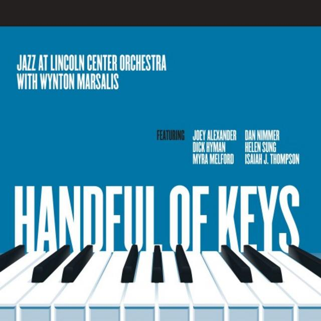 Jazz At Lincoln Center Orchestra with Wynton Marsalis - Handful Of Keys (2017)