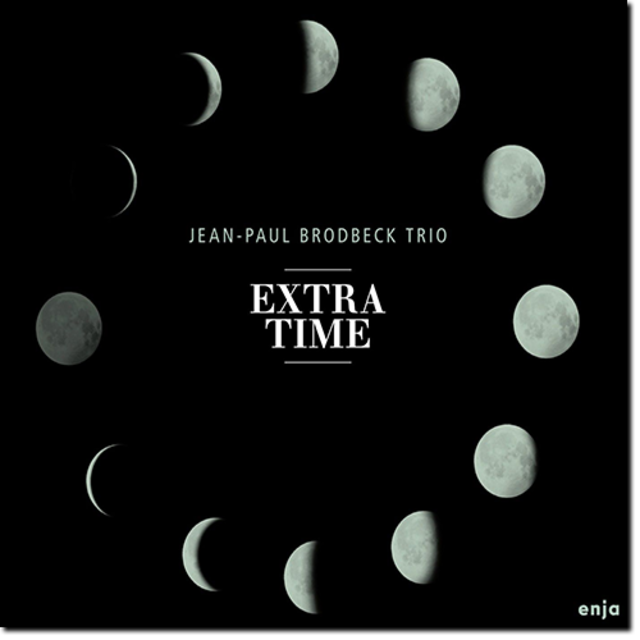 Jean Paul Brodbeck - Extra Time (2017)
