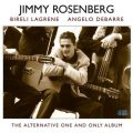 Jimmy Rosenberg feat. Bireli Lagrene & Angelo Debarre - The Alternative One And Only Album (2013)